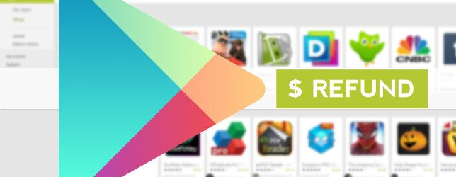 Get Refund of an app bought from Google Play Store